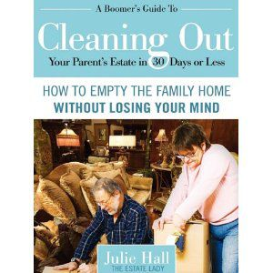 A Boomer\'s Guide to Cleaning Out Your Parent\'s Estate