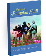 Out of the Pumpkin Shell Reviewed by:  Anne Holmes for the NABBW