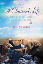 A Cluttered Life: Searching for God, Serenity and My Missing Keys Reviewed by:  Anne Holmes for the NABBW