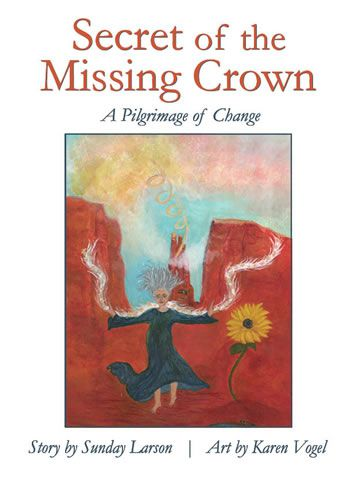 Secret of the Missing Crown: A Pilgrimage of Change Reviewed by:  Anne Holmes for the NABBW