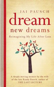 Dream New Dreams: Reimagining My Life After Loss Reviewed by:  Anne Holmes for the NABBW