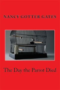 The Day the Parrot Died Reviewed by:  Anne Holmes for the NABBW