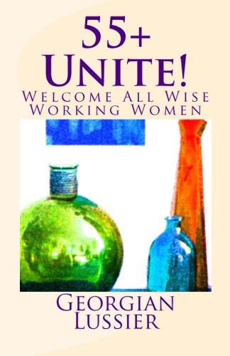 55+ Women Unite! Welcome All Wise Working Women Reviewed by:  Anne Holmes for the NABBW