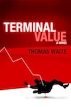 Terminal Value: a Novel Reviewed by:  Anne Holmes for the NABBW