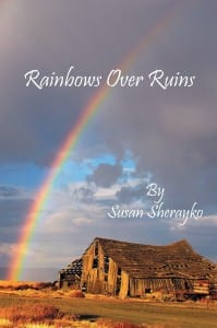 Rainbows Over Ruins