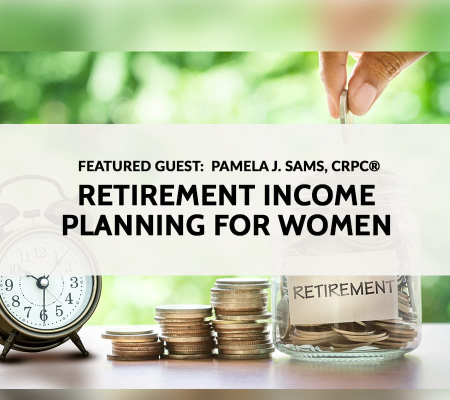 Retirement Income Planning for Women | National ...